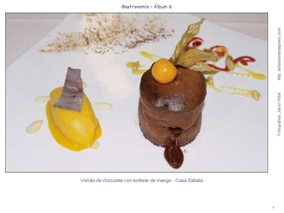 4 Gastronomía - Álbum 6 Fotografías: Javier Vidal http: asturiasenimagenes.com Volcán de chocolate con sorbete de mango - Casa Zabala.