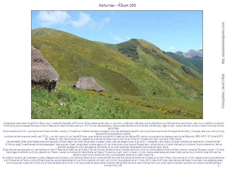 2 Asturias - Álbum 100 Fotografías: Javier Vidal http: asturiasenimagenes.com He escogido para hacer el penúltimo álbum de mi colección dedicada a Pro