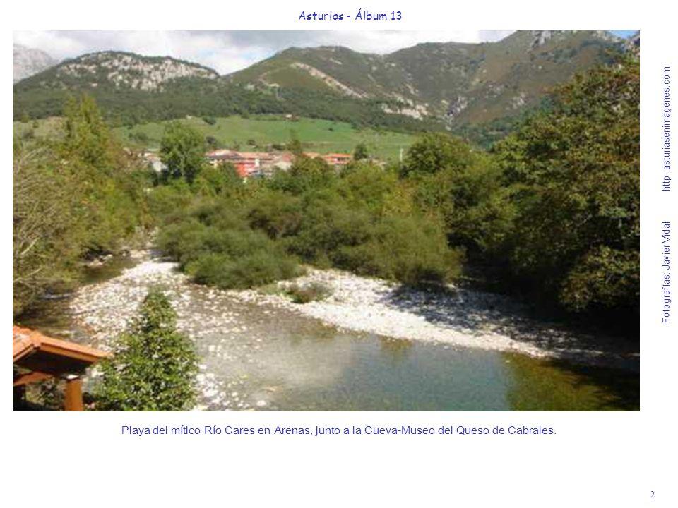 2 Asturias - Álbum 13 Fotografías: Javier Vidal http: asturiasenimagenes.com Playa del mítico Río Cares en Arenas, junto a la Cueva-Museo del Queso de
