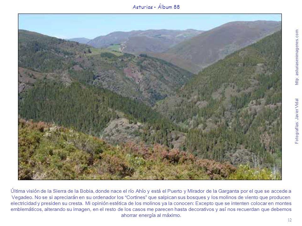 12 Asturias - Álbum 88 Fotografías: Javier Vidal http: asturiasenimagenes.com Última visión de la Sierra de la Bobia, donde nace el río Ahío y está el
