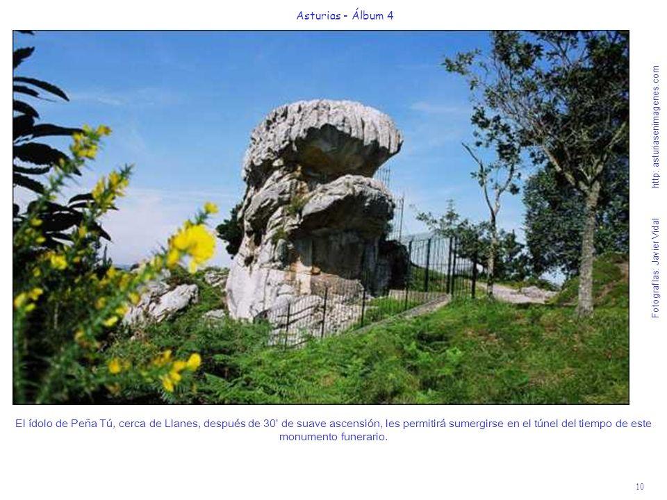 10 Asturias - Álbum 4 Fotografías: Javier Vidal http: asturiasenimagenes.com El ídolo de Peña Tú, cerca de Llanes, después de 30 de suave ascensión, l