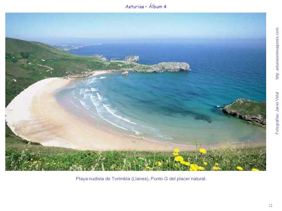 12 Asturias - Álbum 4 Fotografías: Javier Vidal http: asturiasenimagenes.com Playa nudista de Torimbia (Llanes), Punto G del placer natural.