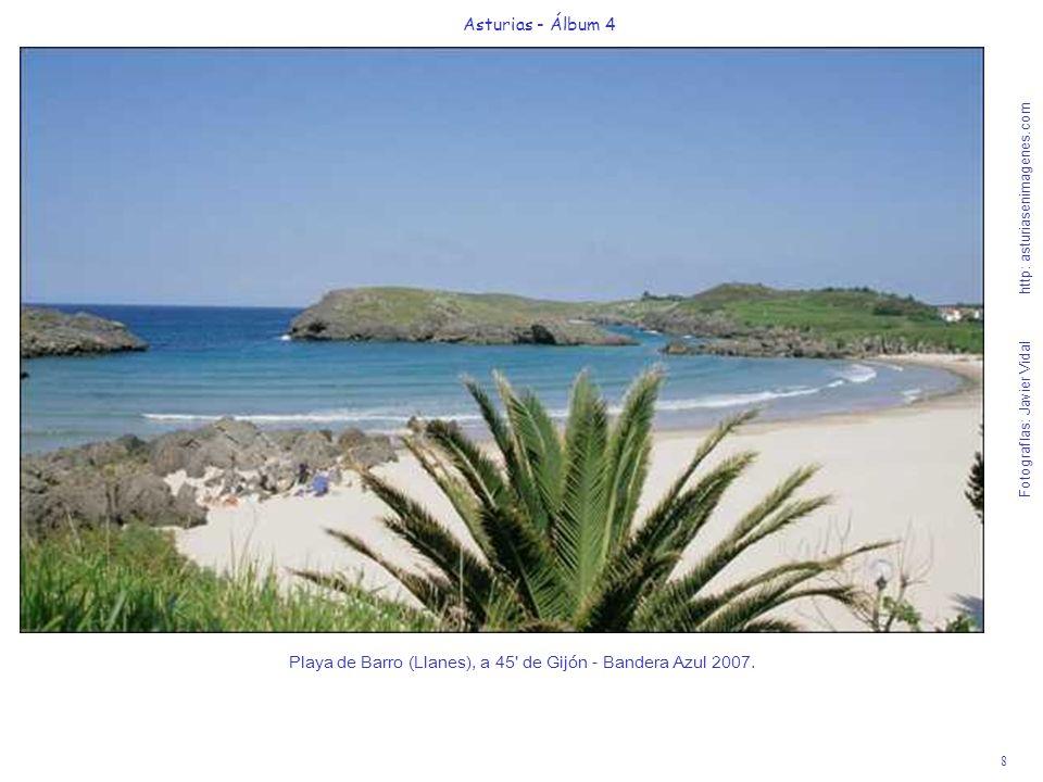 8 Asturias - Álbum 4 Fotografías: Javier Vidal http: asturiasenimagenes.com Playa de Barro (Llanes), a 45' de Gijón - Bandera Azul 2007.