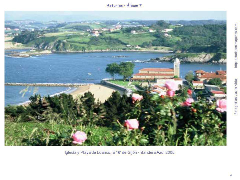 4 Asturias - Álbum 7 Fotografías: Javier Vidal http: asturiasenimagenes.com Iglesia y Playa de Luanco, a 16' de Gijón - Bandera Azul 2005.