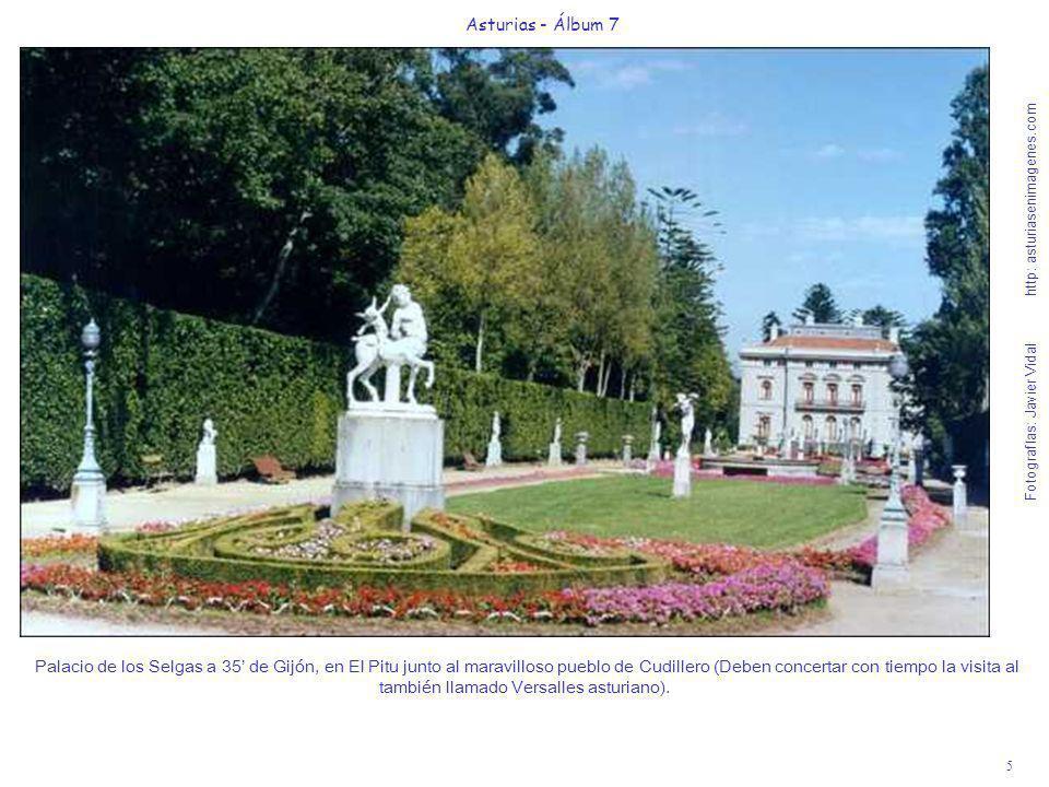 5 Asturias - Álbum 7 Fotografías: Javier Vidal http: asturiasenimagenes.com Palacio de los Selgas a 35 de Gijón, en El Pitu junto al maravilloso puebl