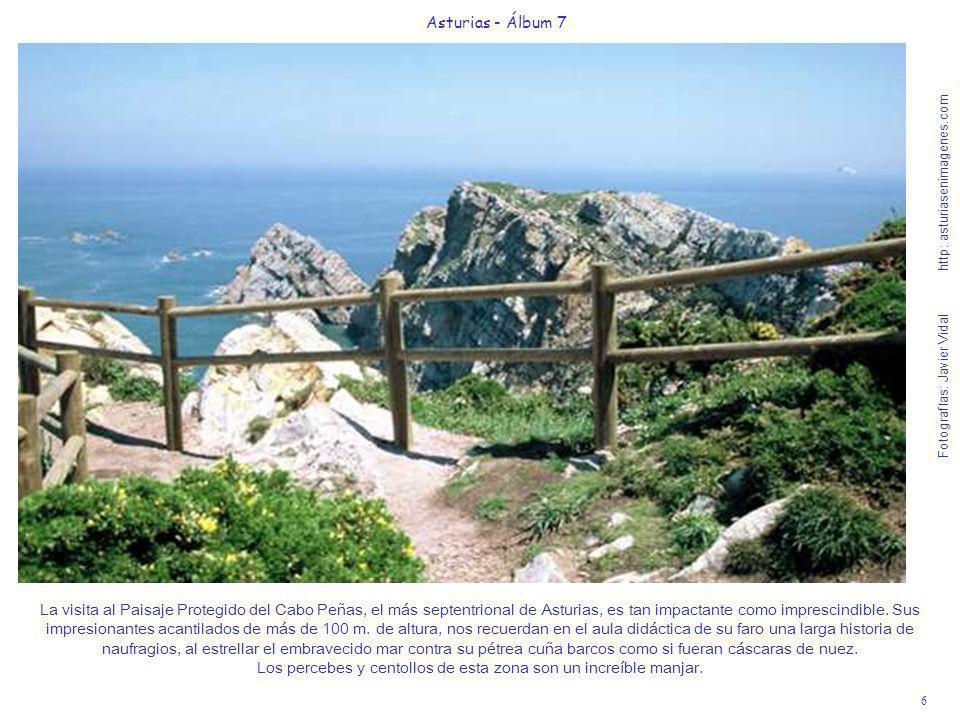 6 Asturias - Álbum 7 Fotografías: Javier Vidal http: asturiasenimagenes.com La visita al Paisaje Protegido del Cabo Peñas, el más septentrional de Ast
