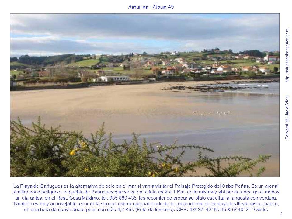 3 Asturias - Álbum 45 Fotografías: Javier Vidal http: asturiasenimagenes.com La Playa de Verdicio está a 10 Km.