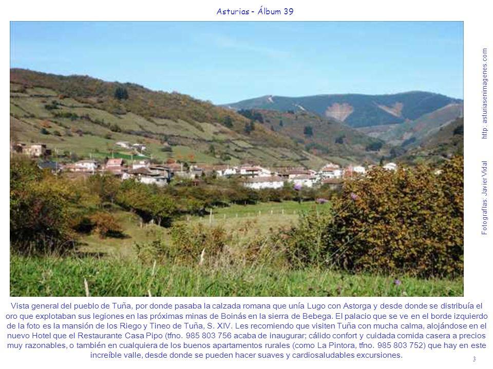 3 Asturias - Álbum 39 Fotografías: Javier Vidal http: asturiasenimagenes.com Vista general del pueblo de Tuña, por donde pasaba la calzada romana que