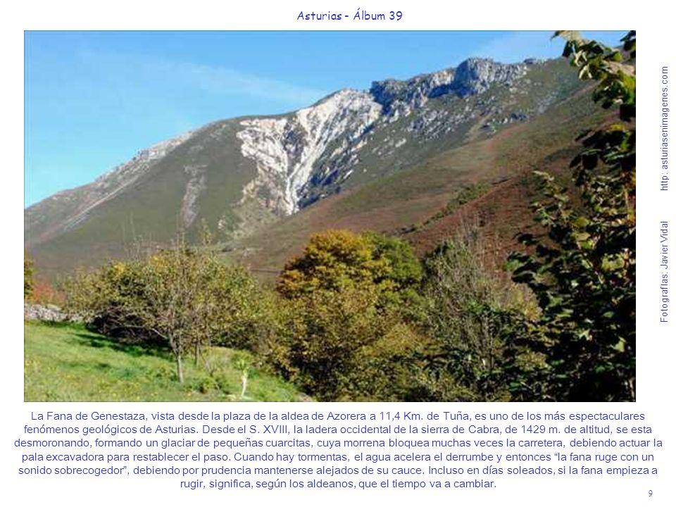 9 Asturias - Álbum 39 Fotografías: Javier Vidal http: asturiasenimagenes.com La Fana de Genestaza, vista desde la plaza de la aldea de Azorera a 11,4