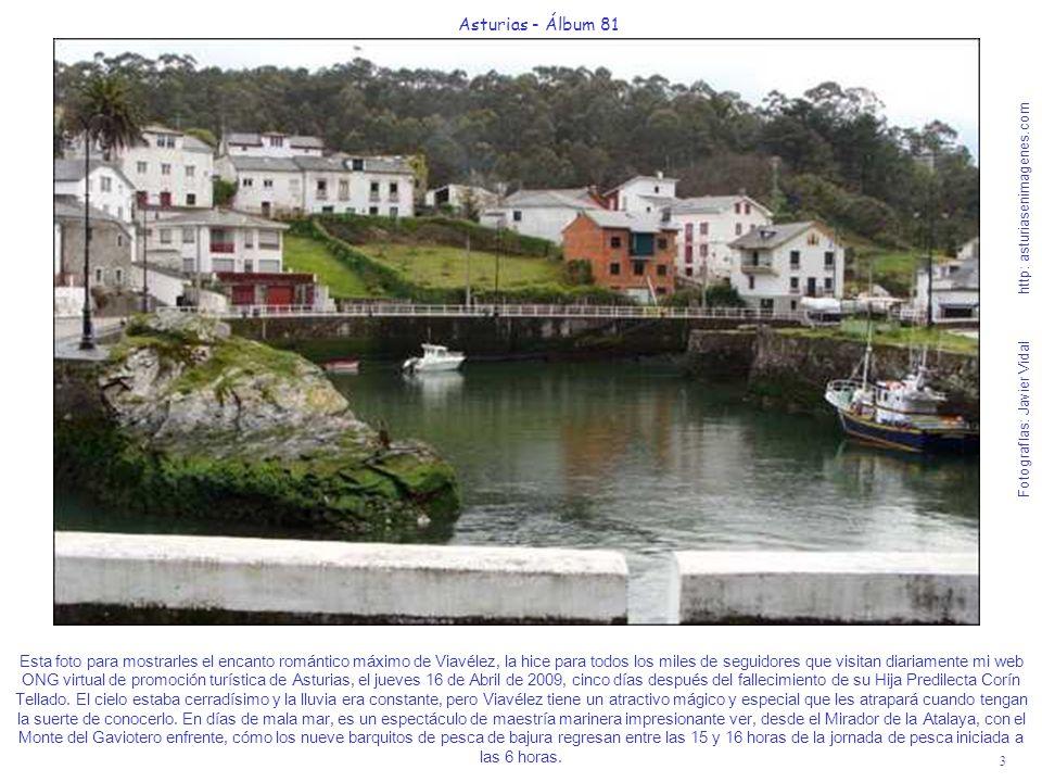 3 Asturias - Álbum 81 Fotografías: Javier Vidal http: asturiasenimagenes.com Esta foto para mostrarles el encanto romántico máximo de Viavélez, la hic