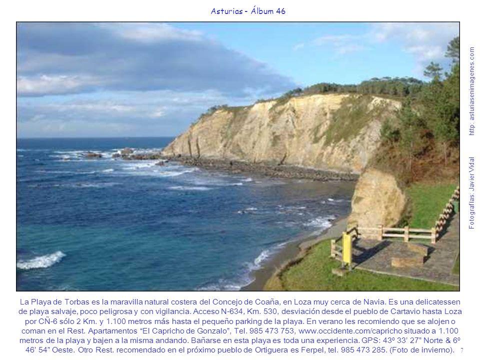 8 Asturias - Álbum 46 Fotografías: Javier Vidal http: asturiasenimagenes.com La Playa de Porcía es una maravillosa y protegida playa familiar del Concejo del Franco.