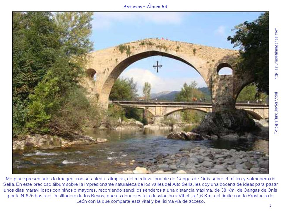 2 Asturias - Álbum 63 Fotografías: Javier Vidal http: asturiasenimagenes.com Me place presentarles la imagen, con sus piedras limpias, del medieval pu
