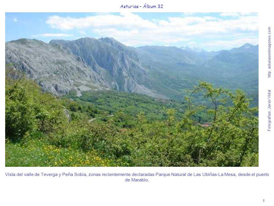 6 Asturias - Álbum 32 Fotografías: Javier Vidal http: asturiasenimagenes.com Vista del valle de Teverga y Peña Sobia, zonas recientemente declaradas P