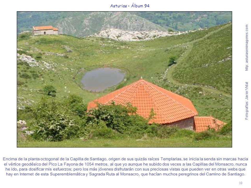 10 Asturias - Álbum 94 Fotografías: Javier Vidal http: asturiasenimagenes.com Encima de la planta octogonal de la Capilla de Santiago, origen de sus q