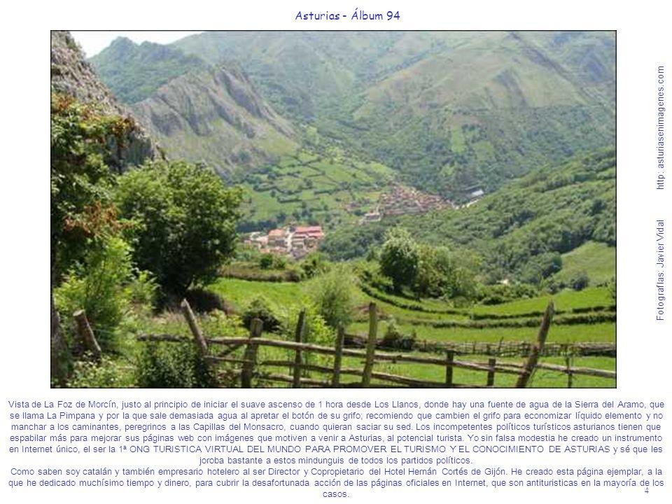 4 Asturias - Álbum 94 Fotografías: Javier Vidal http: asturiasenimagenes.com Vista de La Foz de Morcín, justo al principio de iniciar el suave ascenso