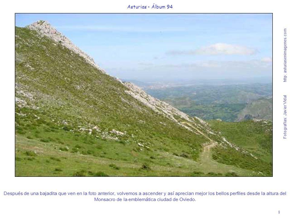 9 Asturias - Álbum 94 Fotografías: Javier Vidal http: asturiasenimagenes.com Después de pasar por tercera vez debajo del tendido de alta tensión, exento de todo tipo de peligros y cota máxima de la Excursión; aparecerá ante ustedes la Capilla de Arriba o de Santiago, bajo el pico La Fayona de 1054 metros.
