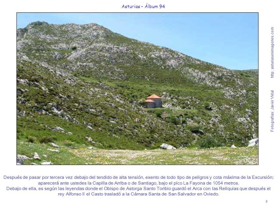 9 Asturias - Álbum 94 Fotografías: Javier Vidal http: asturiasenimagenes.com Después de pasar por tercera vez debajo del tendido de alta tensión, exen