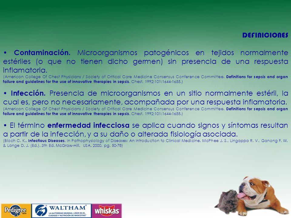 DEFINICIONES Contaminación. Microorganismos patogénicos en tejidos normalmente estériles (o que no tienen dicho germen) sin presencia de una respuesta