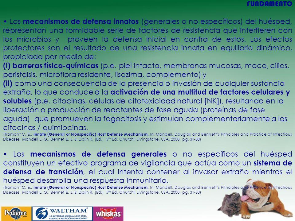 FUNDAMENTO Los mecanismos de defensa innatos (generales o no específicos) del huésped, representan una formidable serie de factores de resistencia que