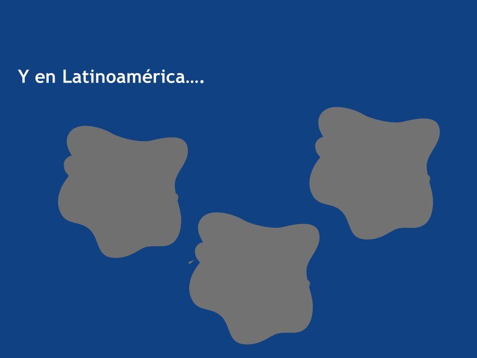 Y en Latinoamérica….