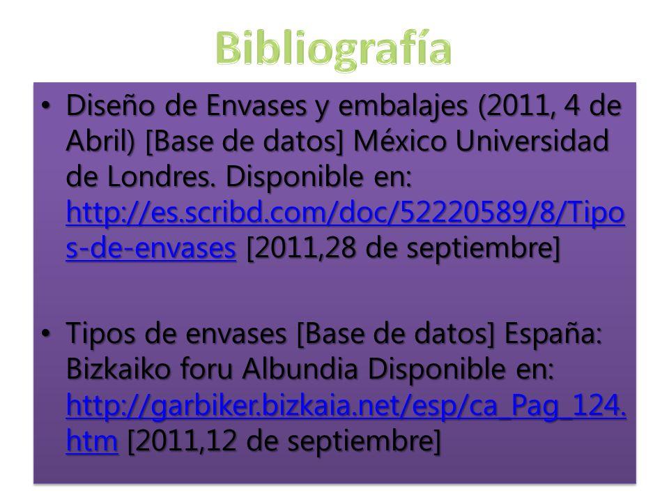 Diseño de Envases y embalajes (2011, 4 de Abril) [Base de datos] México Universidad de Londres.