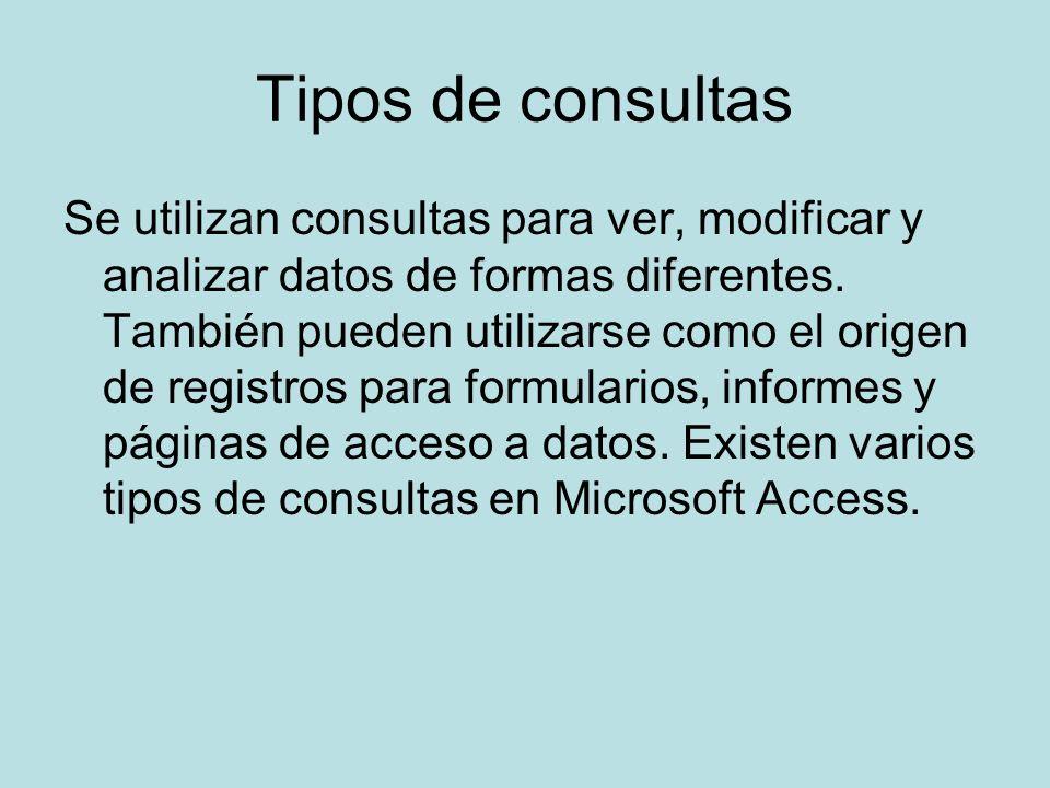 Consultas de selección Una consulta de selección es el tipo de consulta más habitual.