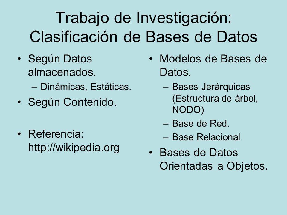Trabajo de Investigación: Clasificación de Bases de Datos Según Datos almacenados.