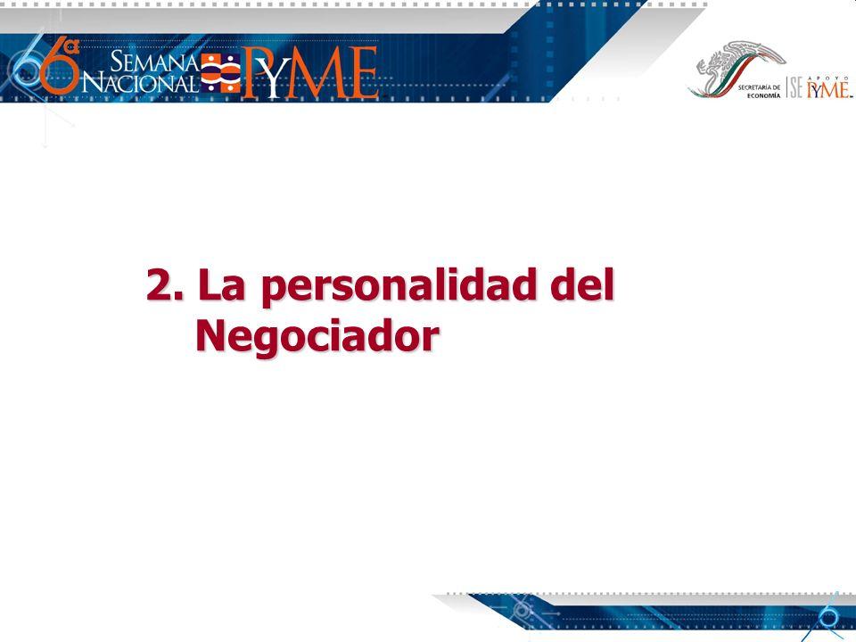 2. La personalidad del Negociador Negociador
