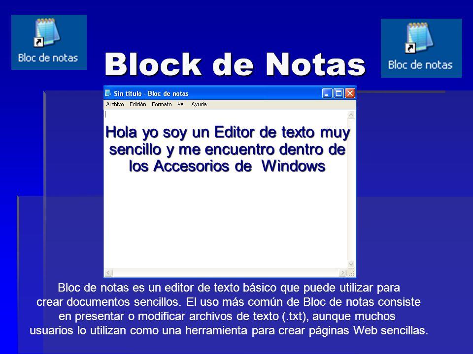 Block de Notas Introducción a Bloc de notas Bloc de notas es un editor de texto básico que puede utilizar para crear documentos sencillos. El uso más