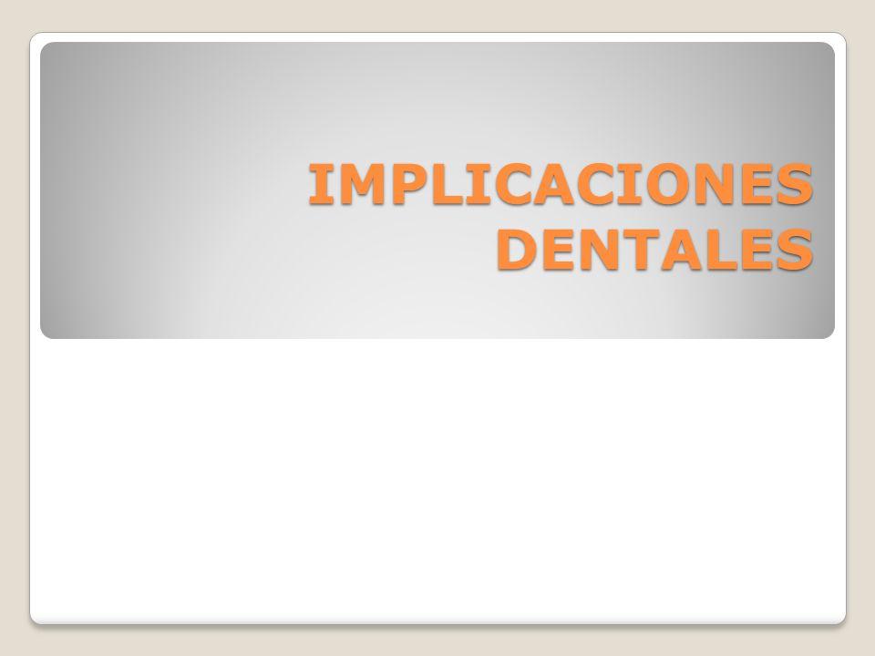 *Incrementa la susceptibilidad a enfermedad periodontal porque disminuye el pH oral e incrementa el desarrollo de placa y caries dental.