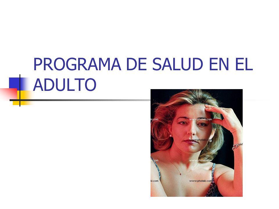PROGRAMA DE SALUD EN EL ADULTO