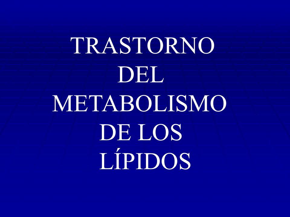Trastornos del metabolismo de los lípidos CLASIFICACIÓN de los lípidos - Simples o triglicéridos - Complejos : esfingolípidos, fosfolípidos y colesterol.