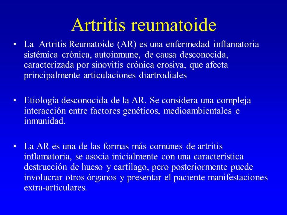 Artritis reumatoide La Artritis Reumatoide (AR) es una enfermedad inflamatoria sistémica crónica, autoinmune, de causa desconocida, caracterizada por