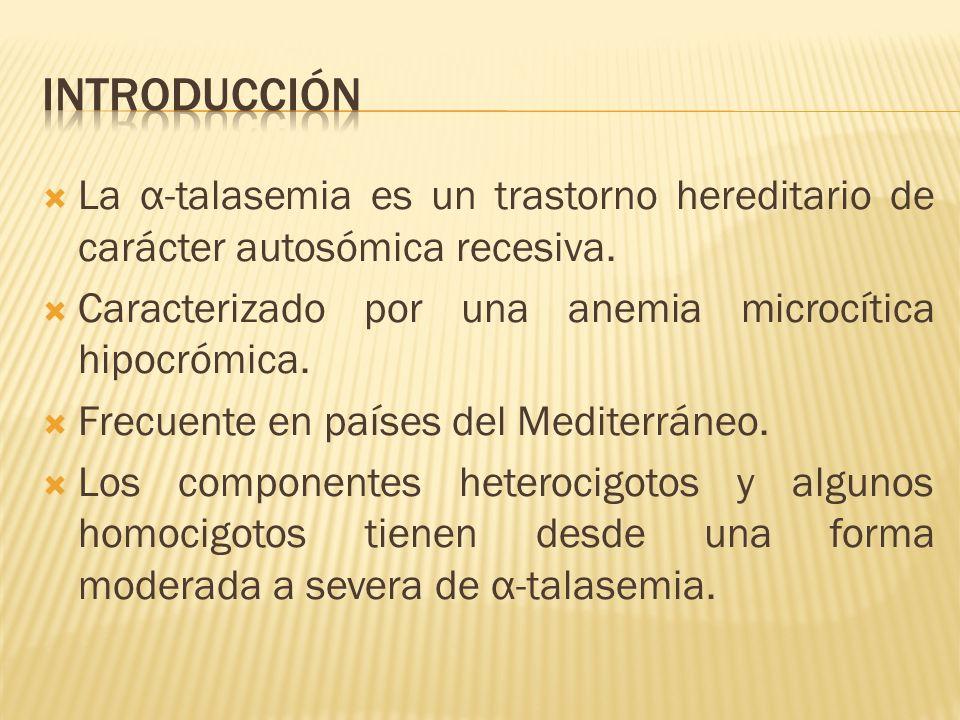 La α-talasemia es un trastorno hereditario de carácter autosómica recesiva. Caracterizado por una anemia microcítica hipocrómica. Frecuente en países
