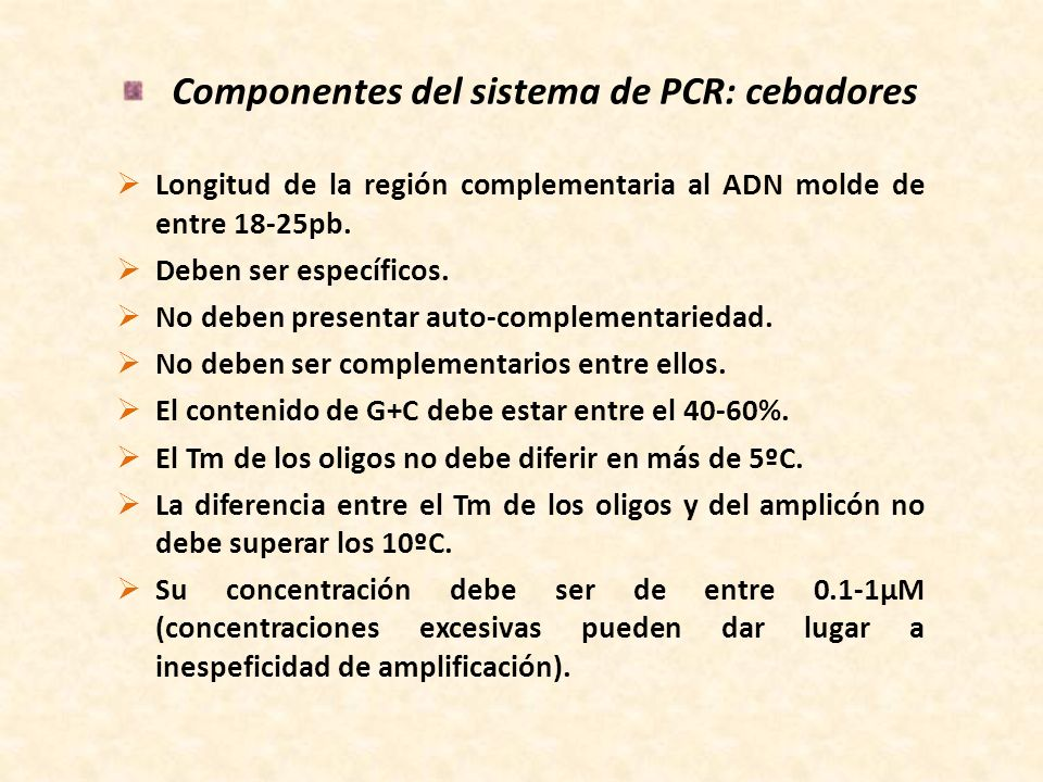 Componentes del sistema de PCR: polimerasa termoestable Las ADN polimerasas termoestables presentan las siguientes características: Polimerizan en dirección 5 3.