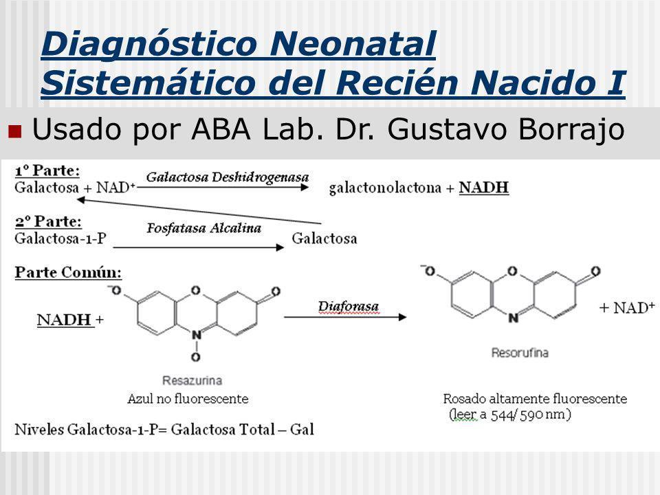 Diagnóstico Neonatal Sistemático del Recién Nacido I Usado por ABA Lab. Dr. Gustavo Borrajo