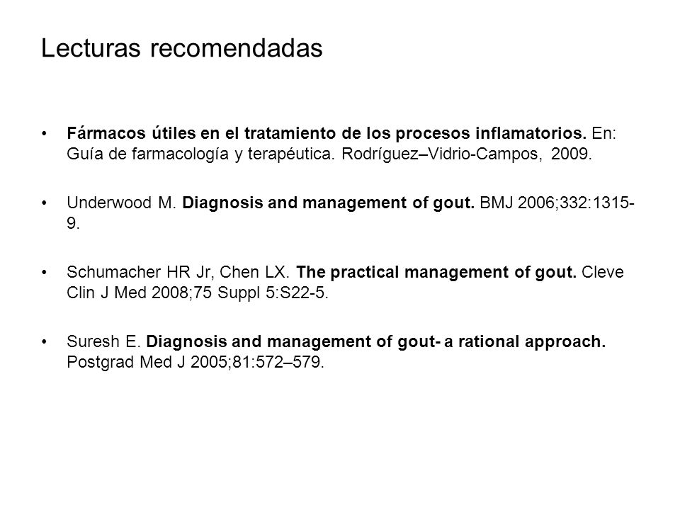 Lecturas recomendadas Fármacos útiles en el tratamiento de los procesos inflamatorios. En: Guía de farmacología y terapéutica. Rodríguez–Vidrio-Campos