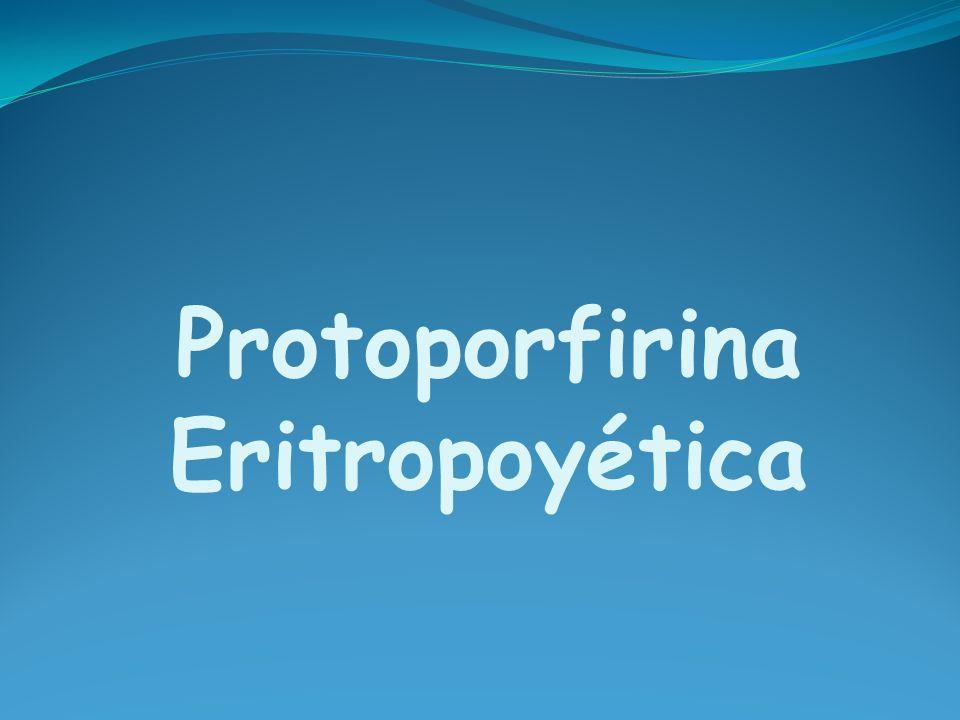 Protoporfiria Eritropoyética Definición: Fotodermatosis dolorosa sin ampollas Causada por errores en la vía biosintética de hemo