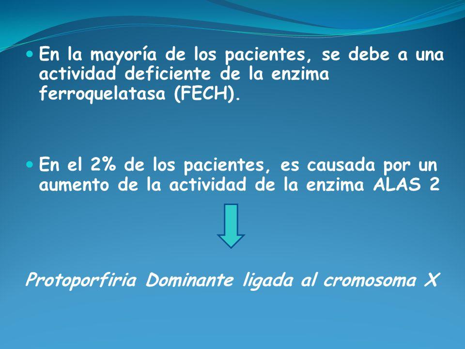 En la mayoría de los pacientes, se debe a una actividad deficiente de la enzima ferroquelatasa (FECH). En el 2% de los pacientes, es causada por un au