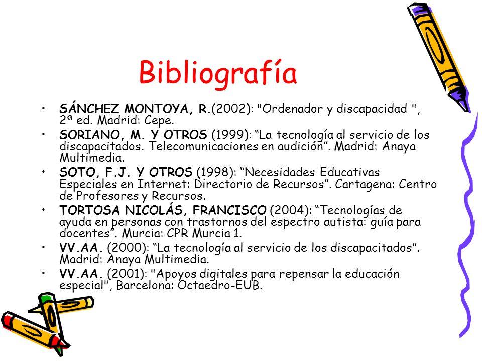 Bibliografía SÁNCHEZ MONTOYA, R.(2002):