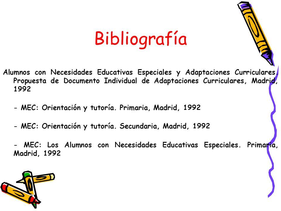 Bibliografía Alumnos con Necesidades Educativas Especiales y Adaptaciones Curriculares. Propuesta de Documento Individual de Adaptaciones Curriculares