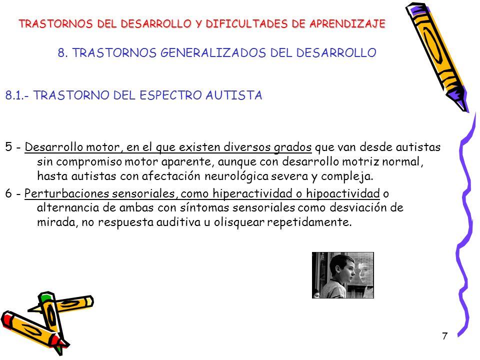 78 TRASTORNOS DEL DESARROLLO Y DIFICULTADES DE APRENDIZAJE