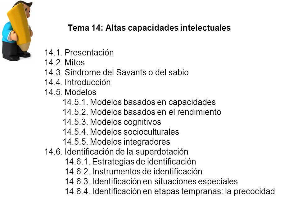 Tema 14: Altas capacidades intelectuales 14.1.Presentación 14.2.