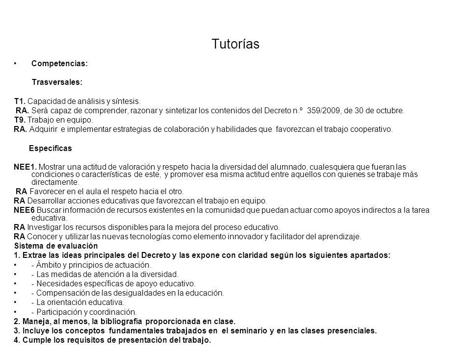 Tutorías Competencias: Trasversales: T1.Capacidad de análisis y síntesis.