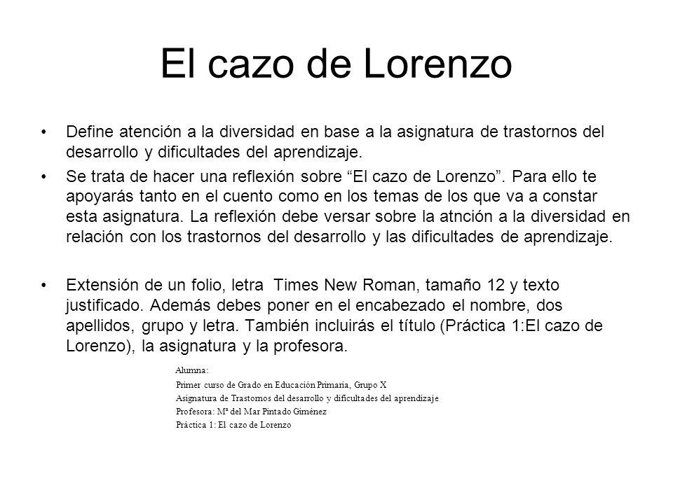 El cazo de Lorenzo Define atención a la diversidad en base a la asignatura de trastornos del desarrollo y dificultades del aprendizaje.