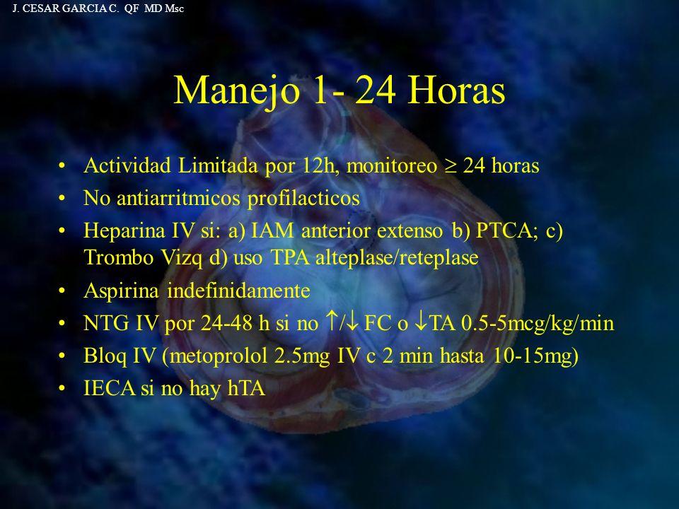 Actividad Limitada por 12h, monitoreo 24 horas No antiarritmicos profilacticos Heparina IV si: a) IAM anterior extenso b) PTCA; c) Trombo Vizq d) uso