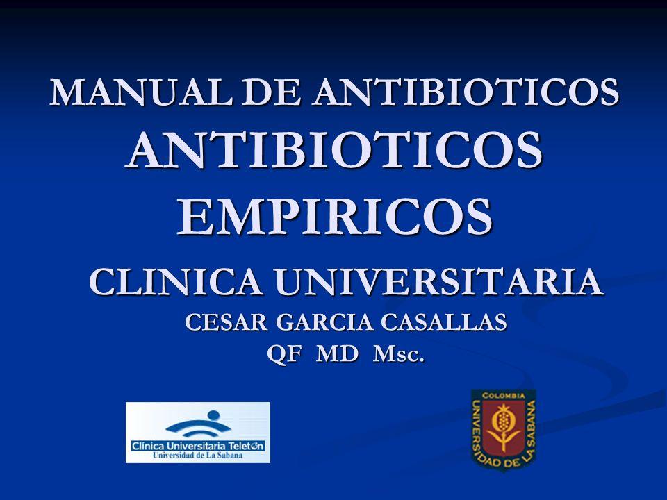 Se define como el uso costo- efectivo de los antimicrobianos los cuales maximiza su uso terapéutico, mientras minimiza tanto los efectos tóxicos de los fármacos como el desarrollo de resistencia OMS 2000 Uso Apropiado de los Antibióticos