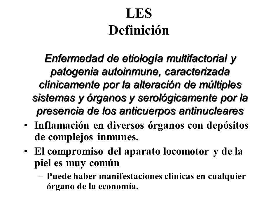 LES Definición Enfermedad de etiología multifactorial y patogenia autoinmune, caracterizada clínicamente por la alteración de múltiples sistemas y órg