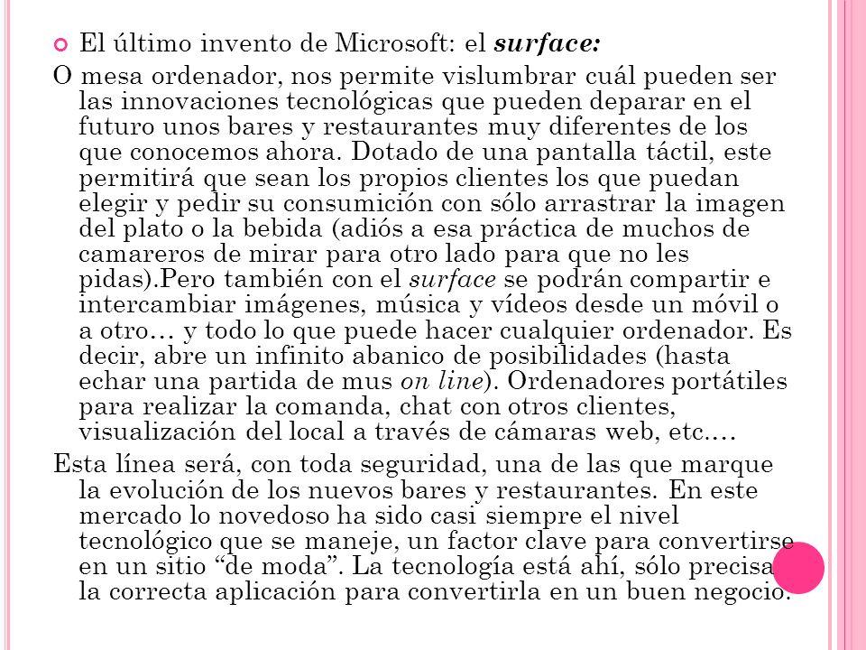 El último invento de Microsoft: el surface: O mesa ordenador, nos permite vislumbrar cuál pueden ser las innovaciones tecnológicas que pueden deparar