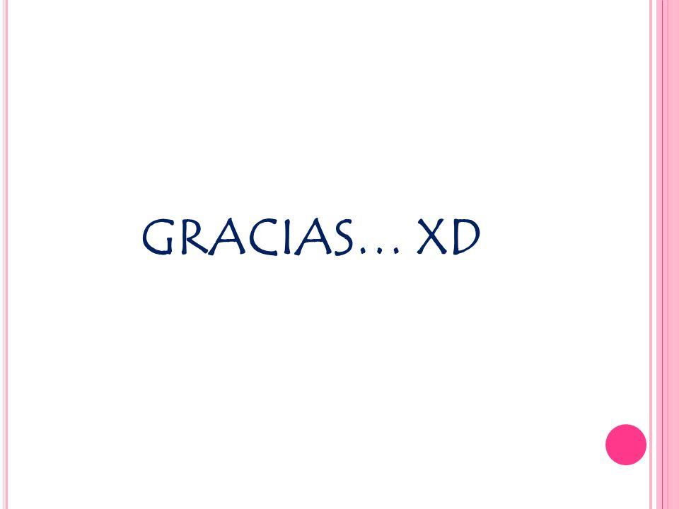 GRACIAS… XD